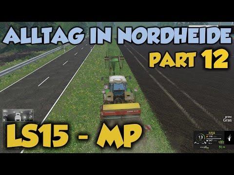 LS15 Alltag In Nordheide #12 - Rasen Aufm Rasen