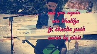 See you again wiz khalifa ft charlie puth cover