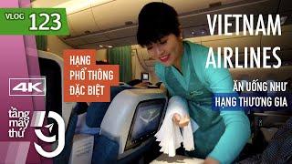 [M9] #123: Lần đầu bay hạng Phổ Thông Đặc Biệt của Vietnam Airlines | Yêu Máy Bay
