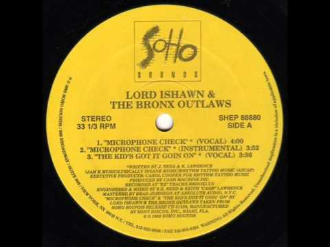 LORD ISHAWN & THE BRONX OUTLAWS - MICROPHONE CHECK ( rare 1992 NY rap )