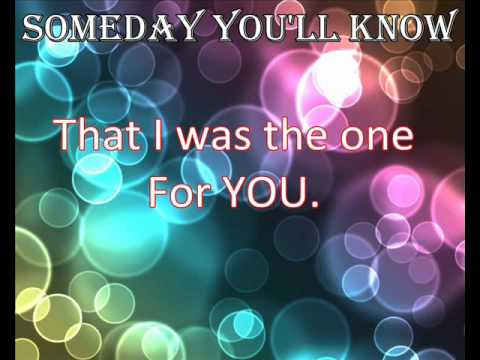 Someday We'll Know Lyrics