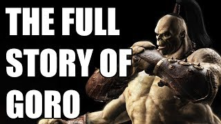 The Full Story of Goro - Before You Play Mortal Kombat 11