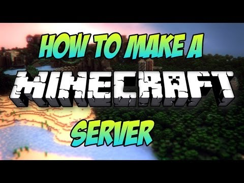 How To Make A Minecraft Server: 1.7.10 [UPDATED VERSION] [TUTORIAL]