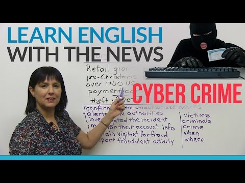 Learn English with the News: Cyber Crime