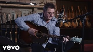 Vince Gill Like My Daddy Did