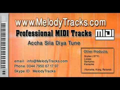 Accha sila diya tune MIDI - www.MelodyTracks.com