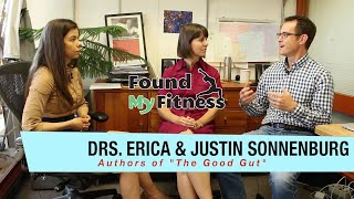 How The Gut Microbiota Affects Our Health with Dr. Erica & Dr. Justin Sonnenburg