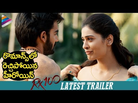 RX 100 Latest Trailer | Kartikeya | 2018 Latest Telugu Movie Trailers | #RX100 | Telugu FilmNagar