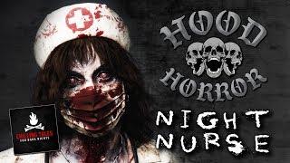 """Night Nurse"" Hood Horror (Short Scary Stories) • Chilling Tales for Dark Nights"