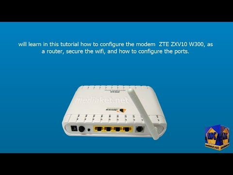 Modem ZTE ZXV10 W300. configuration as a Router .wireless and ports