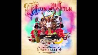 Watch Neon Hitch Yard Sale video