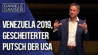 Dr. Daniele Ganser: Venezuela 2019 - Ein gescheiterter Putsch der USA (Nürnberg 1.4.2019)