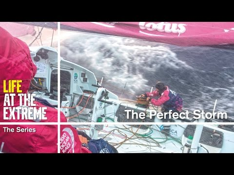 Life At The Extreme - Ep. 20 - 'the Perfect Storm' | Volvo Ocean Race 2014-15 video