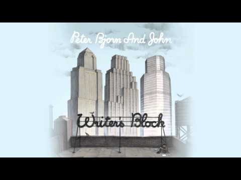 Peter Bjorn & John - Start To Melt
