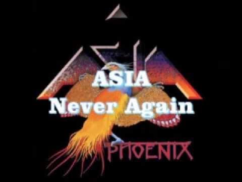 Asia - Never Again