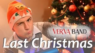 Verva Band - Last Christmas (HD)