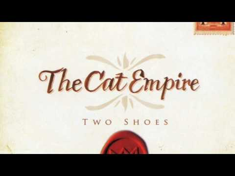 The Cat Empire - Sol Y Sombra