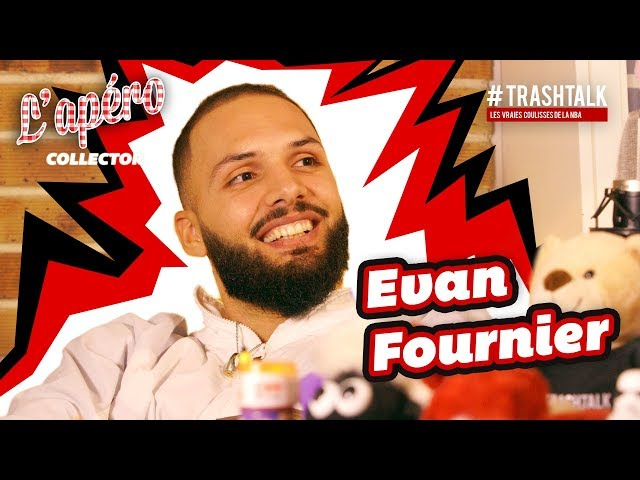 Evan Fournier x TrashTalk : Apéro Collector ! thumbnail