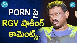 RGV shocking Comments on Porn - RGV | RGV About Porn | Ramuism 2nd Dose | iDream Movies