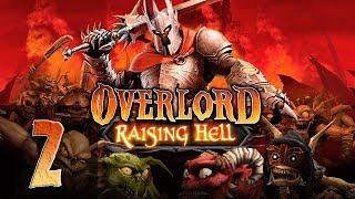 OverLord - Raising Hell - Прохождение #2