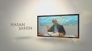 Hasan Şahin - Lâ râhate fî'd dünyâ !