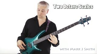 Bass Lessons Online: How to play Two Octave Scales