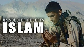 US Soldier Accepts Islam – Amazing Incident