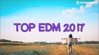 TOP 100 EDM SONGS OF 2017