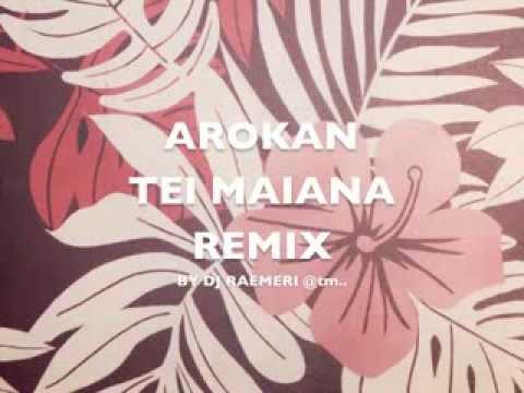 AROKAN TEI MAIANA_REMIX by DJ Raemeri - Kiribati@tm..