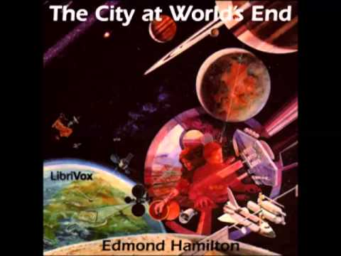The City at World's End by Edmond Hamilton (FULL audiobook) - part (2 of 4)