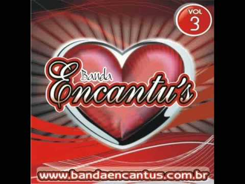 Banda Encantu's - Verdadeiro Amor