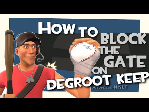 TF2: How to block the gate on DeGroot Keep