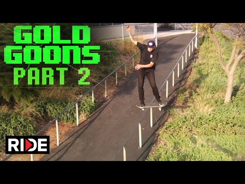 Gold Wheels Presents Gold Goons Pt. 2 on RIDE!