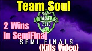 Team Soul Semi-Finals 2 Wins || OPPO X PUBG MOBILE India Series || Semifinals | Day 1