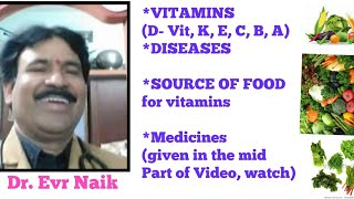 Vitamins Deficiency/Diseases/Medicines/Treatment/D Vitamin/B/E/K/C/A Vitamin/VV Naik/Svpso/Evr Naik