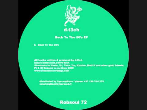 D-T3CH - Back To The 90's EP - Warehouse Dayz (Robsoul)