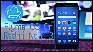 Flyme OS on Redmi Note 3 (SD) (How To Install)