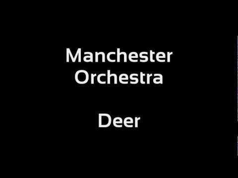 Manchester Orchestra - Deer