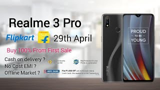Realme 3 Pro - Flipkart Flash Sale | Buy 100 % | COD, No Cost EMI, Offline Store🔥