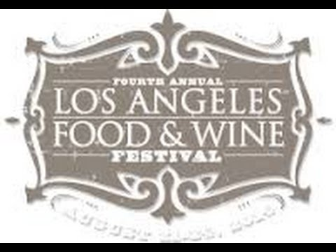 www.FoodJournalMagazine.com   coverage of 2014 Los Angeles Food & Wine Festival