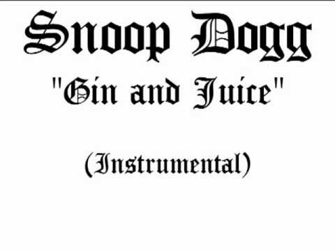 Snoop Dogg Gin and Juice (Instrumental)