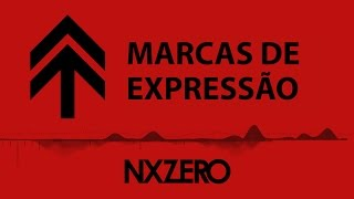 NX Zero - Marcas de Expressão [Moving Cover]