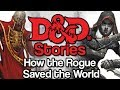 D&D Stories: How the Rogue Saved the World Mp3