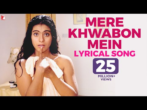 Mere Khwabon Mein - Song With Lyrics - Dilwale Dulhania Le Jayenge video