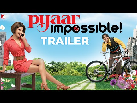Pyaar Impossible - Trailer
