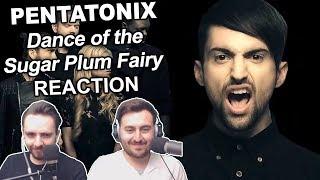 34 Pentatonix Dance Of The Sugar Plum Fairy 34 Singers Reaction