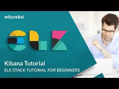 Kibana Tutorial | Kibana Dashboard Tutorial | Kibana Elasticsearch | ELK Stack Tutorial | Edureka