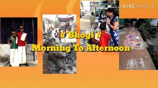 Bhogi Morning To Afternoon #Festival Celebrations #Kids In Traditional Dresses