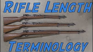 Firearms Basics: Rifle Length Terminology