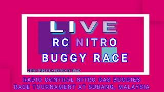 LIVE RC BUGGY NITRO RACE TOURNAMENT AT SUBANG, MALAYSIA